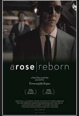 A-Rose-Reborn--full-movie-by-Zegna-Director-s-cut