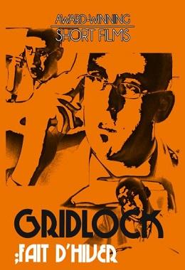 Gridlock (2001)