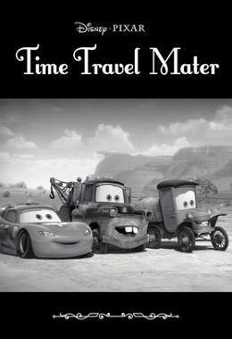 Mater's Tall Tales. Time Travel Mater