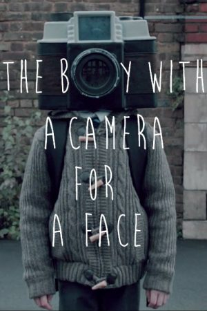 دانلود فیلم کوتاه The Boy with a Camera for a Face