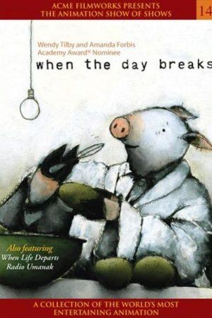 دانلود انیمیشن کوتاه When the Day Breaks