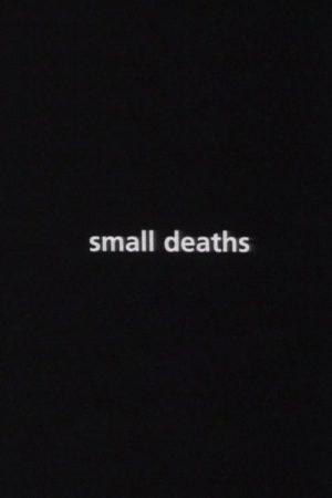 دانلود فیلم کوتاه Small Deaths