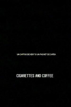 دانلود فیلم کوتاه Cigarettes and Coffee 2004