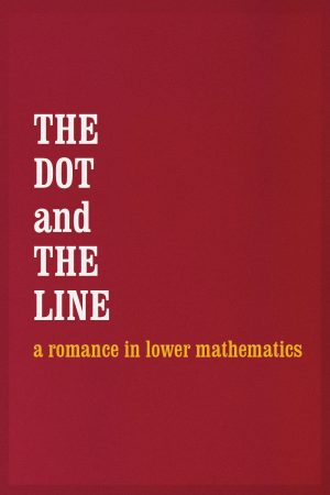 دانلود انیمیشن کوتاه The Dot and the Line: A Romance in Lower Mathematics