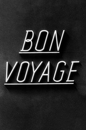 دانلود فیلم کوتاه Bon Voyage از آلفرد هیچکاک