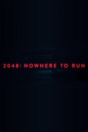 دانلود فیلم کوتاه Nowhere to Run:2048