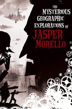 دانلود انیمیشن کوتاه The Mysterious Geographic Explorations of Jasper Morello