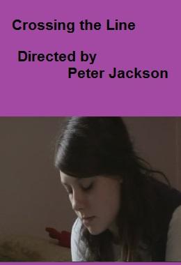 دانلود فیلم کوتاه Crossing the Line از پیتر جکسون