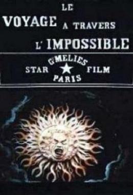 دانلود فیلم کوتاه The Voyage Across the Impossible از ژرژ ملییس