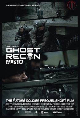دانلود فیلم کوتاه Ghost Recon: Alpha