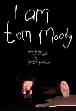 دانلود انیمیشن کوتاه I Am Tom Moody