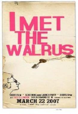 دانلود انیمیشن کوتاه I Met the Walrus
