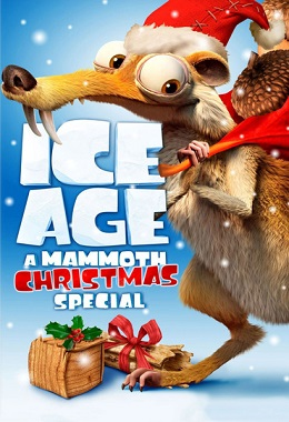دانلود انیمیشن کوتاه Ice Age: A Mammoth Christmas