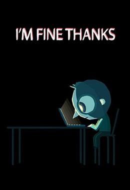 دانلود انیمیشن کوتاه I'm Fine Thanks