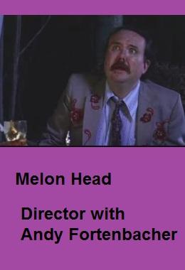 دانلود فیلم کوتاه Melon Head