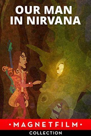 دانلود انیمیشن کوتاه Our Man in Nirvana