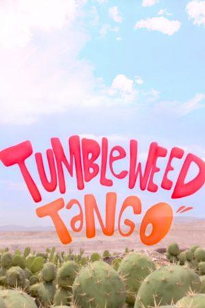دانلود انیمیشن کوتاه Tumbleweed Tango