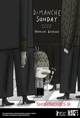 دانلود انیمیشن کوتاه Sunday – Dimanche