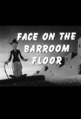 دانلود فیلم کوتاه The Face on the Barroom Floor