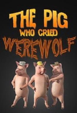 دانلود انیمیشن کوتاه The Pig Who Cried Werewolf