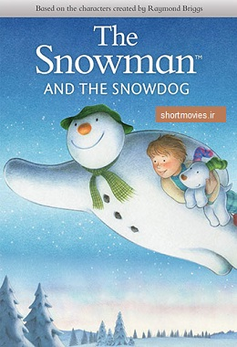 دانلود انیمیشن کوتاه The Snowman and the Snowdog