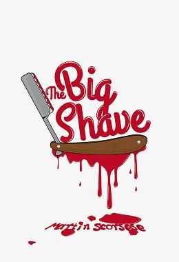 دانلود فیلم کوتاه The Big Shave