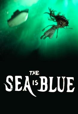 دانلود انیمیشن کوتاه The Sea Is Blue