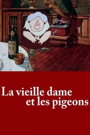 دانلود انیمیشن کوتاه The Old Lady and the Pigeons
