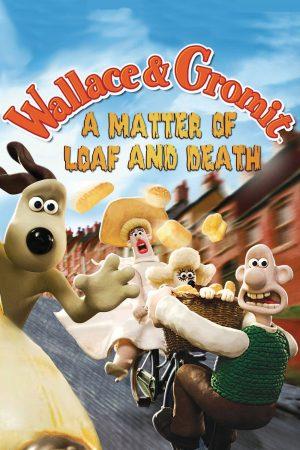 دانلود انیمیشن کوتاه A Matter of Loaf and Death