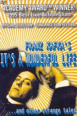دانلود فیلم کوتاه Franz Kafka's It's a Wonderful Life