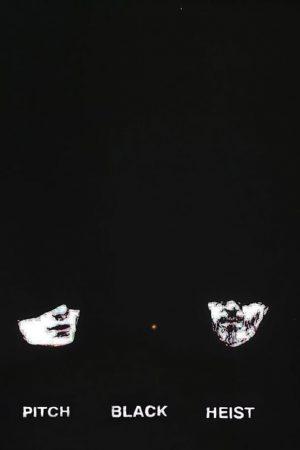 دانلود فیلم کوتاه Pitch Black Heist