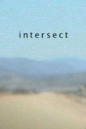 دانلود فیلم کوتاه Intersect