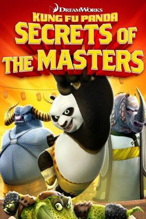 دانلود انیمیشن کوتاه Kung Fu Panda : Secrets of the Masters