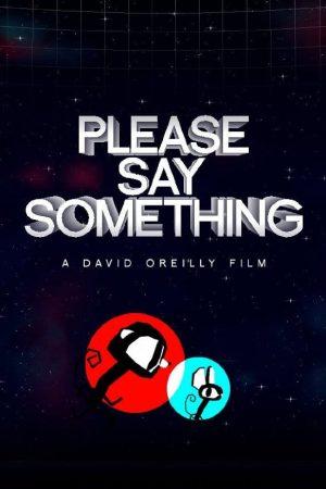 دانلود انیمیشن کوتاه Please Say Something