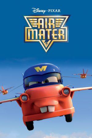 دانلود انیمیشن کوتاه Mater's Tall Tales : Air Mater