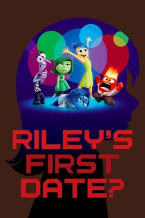 دانلود انیمیشن کوتاه Riley's First Date?