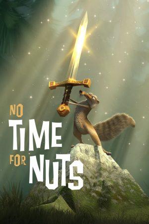 دانلود انیمیشن کوتاه No Time For Nuts