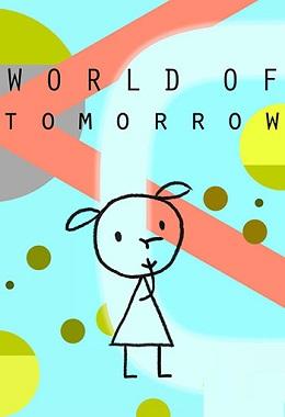 دانلود انیمیشن کوتاه World of Tomorrow