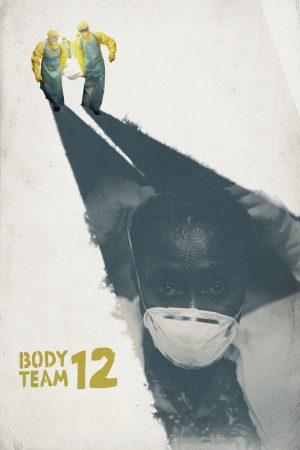 دانلود مستند کوتاه Body Team 12
