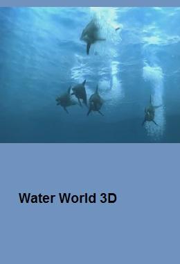 دانلود فیلم کوتاه سه بعدی Water World 3D