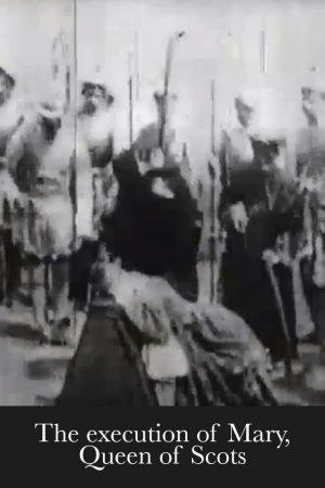 دانلود فیلم کوتاه The Execution of Mary, Queen of Scots