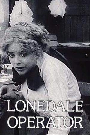 دانلود فیلم کوتاه The Lonedale Operator
