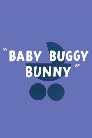 دانلود انیمیشن کوتاه Baby Buggy Bunny