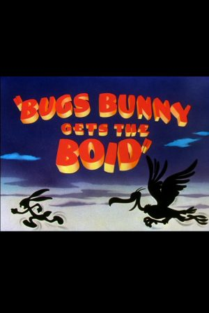 دانلود انیمیشن کوتاه Bugs Bunny Gets the Boid