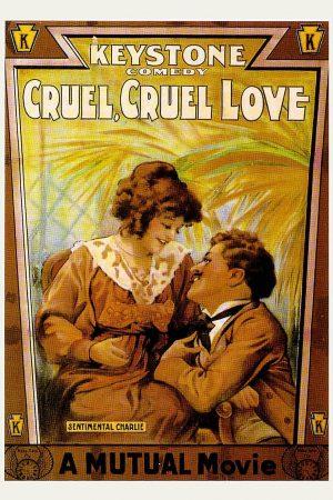 دانلود فیلم کوتاه Cruel, Cruel Love