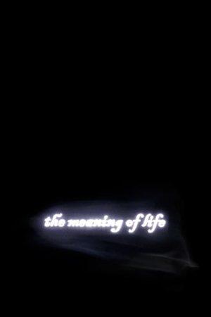 دانلود انیمیشن کوتاه The Meaning of Life