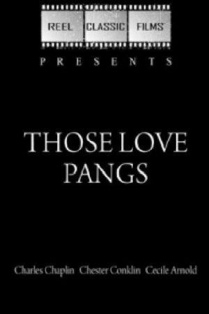 دانلود فیلم کوتاه Those Love Pangs