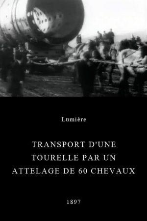 دانلود مستند کوتاه Transport d'une tourelle par un attelage de 60 chevaux