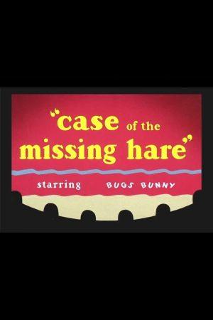 دانلود انیمیشن کوتاه Case of the Missing Hare