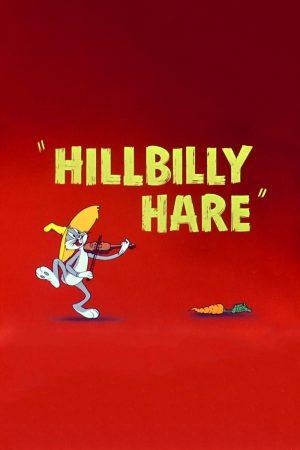 دانلود انیمیشن کوتاه Hillbilly Hare